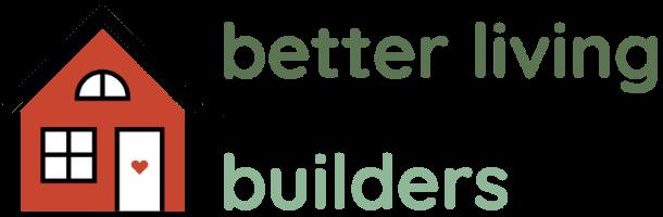 Better Living Builders